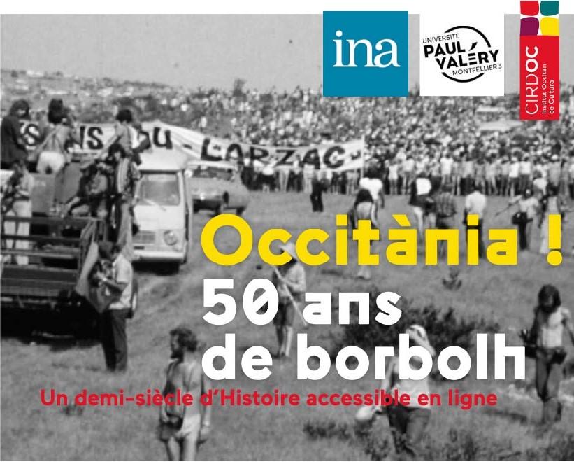 Occitània ! 50 ans de borbolh