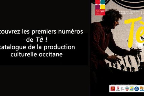« Tè ! » – Découvrez le catalogue de la production culturelle occitane