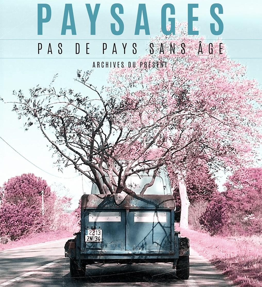 Paysages, archives du présent (Mois du Film Documentaire)