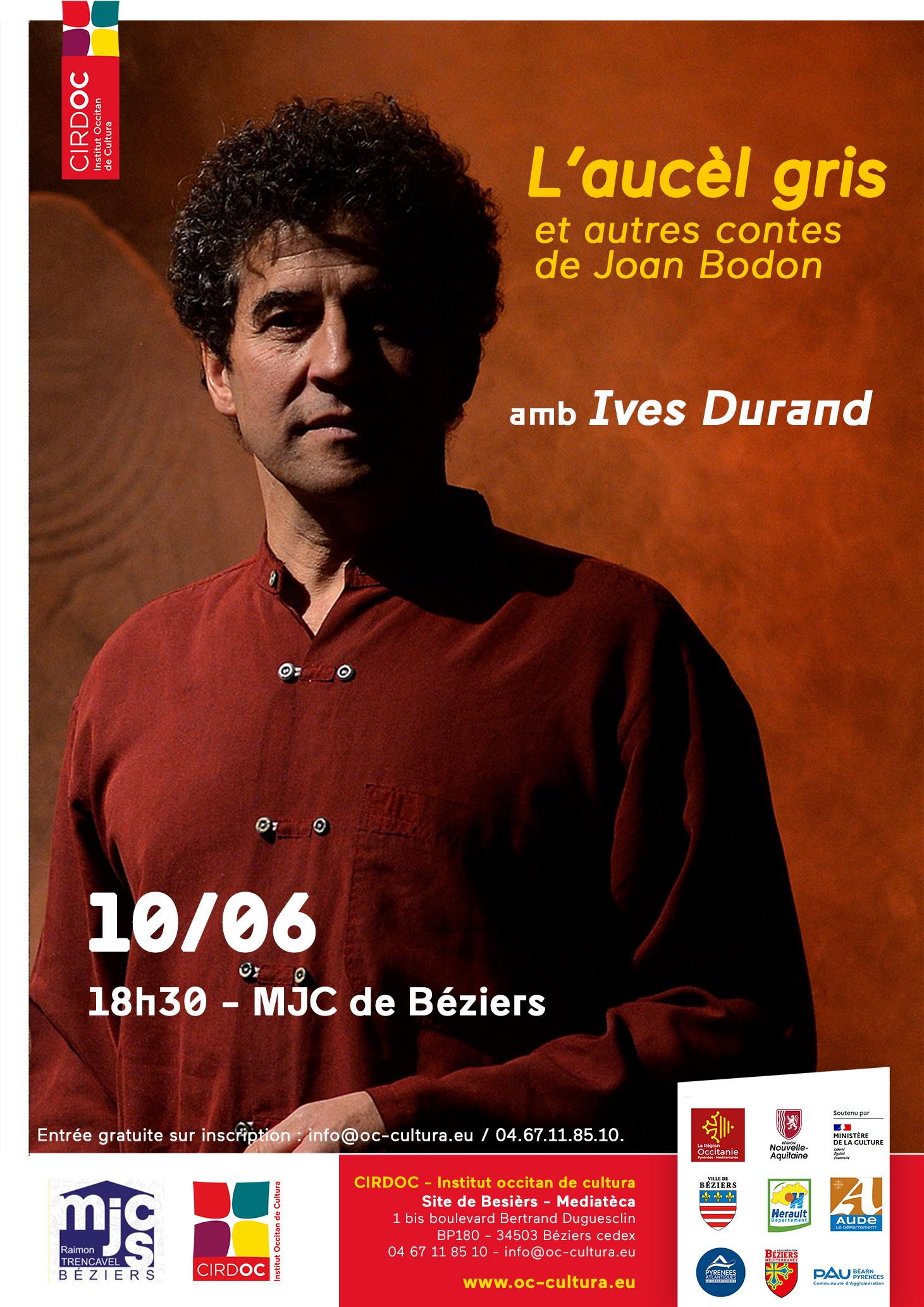 « L'Aucèl gris e autres contes de Joan Bodon » - Espectacle d'Ives Durand